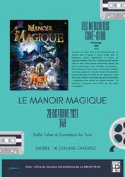 Ciné-Club enfants : Le Manoir Magique